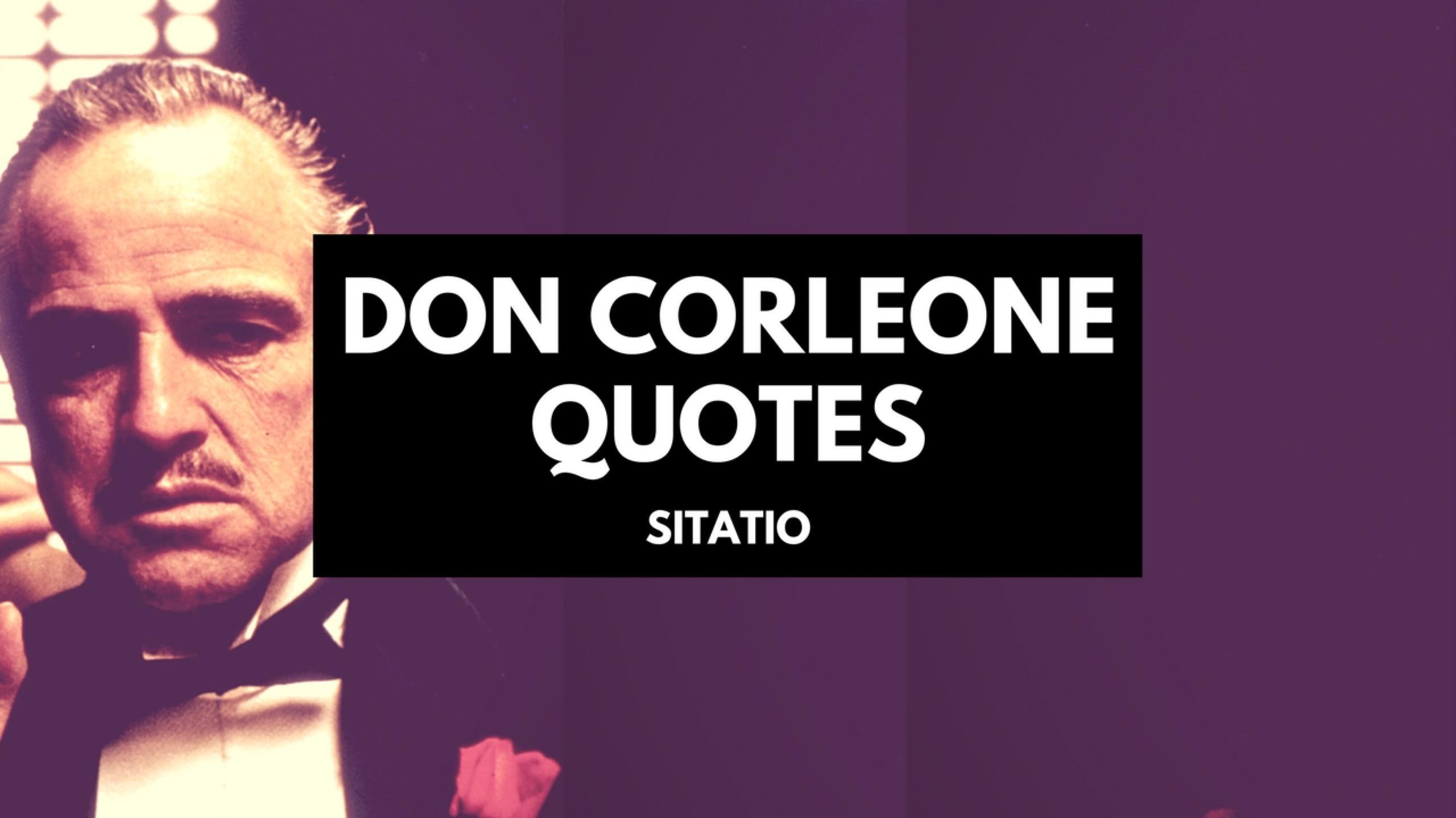 Quotes vito corleone Best don